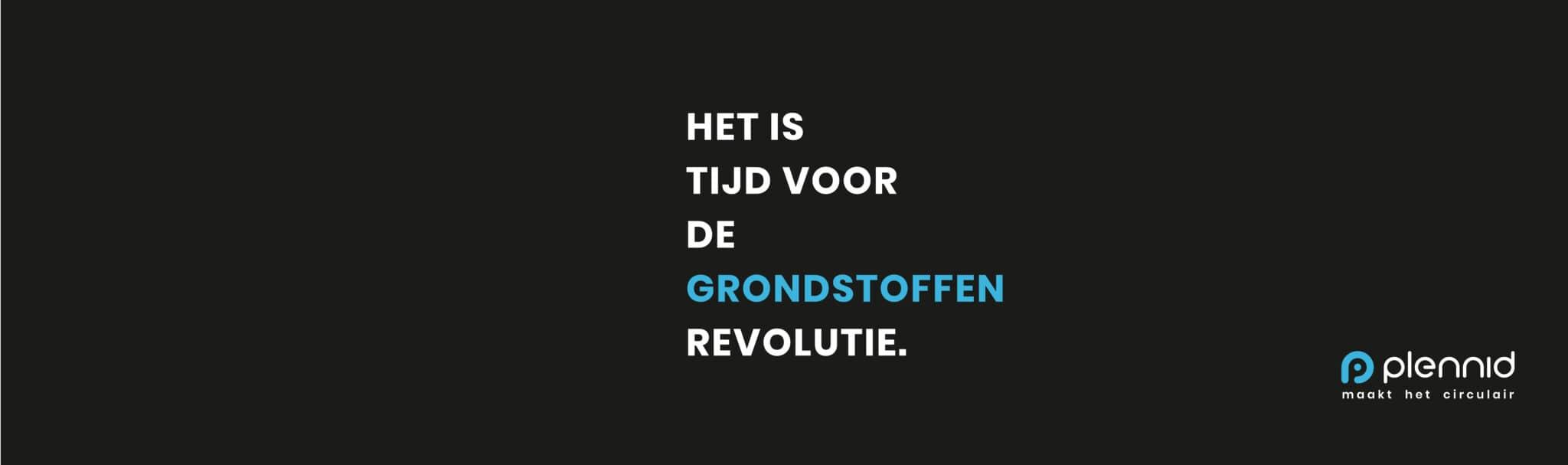 """""""Het is tijd voor de grondstoffenrevolutie"""""""